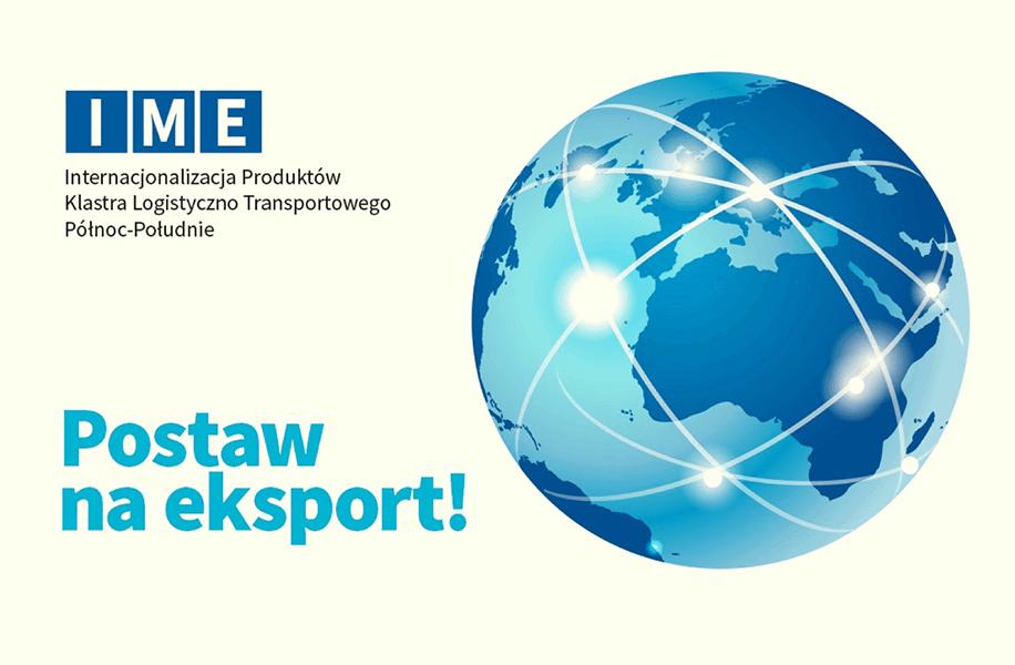 IME - Internacjonalizacja Produktów Klastra Logistyczno Transportowego Północ-Południe
